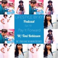 #Podbyky Epi. 18 Pay It Forward W/Toni Robinson